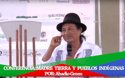 Conferencia: Madre Tierra y Pueblos Indígenas Por: Abadio Green